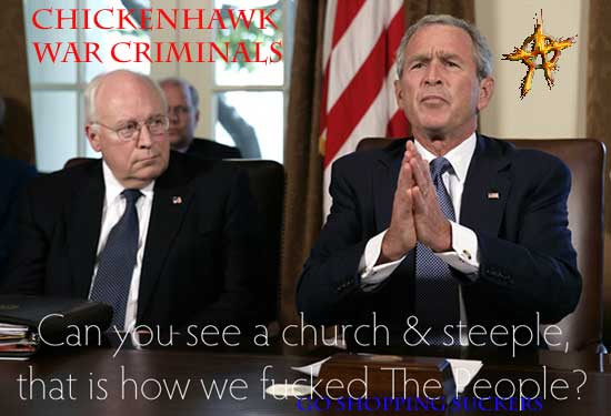 Cheney and Bush lied to the people about another Illegal War brought to you by the House of Bush