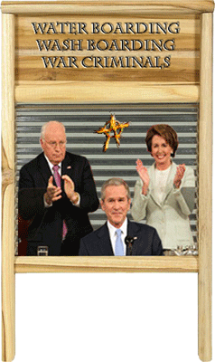 Water Boarding, Wash Boarding, Off the Table War Criminals