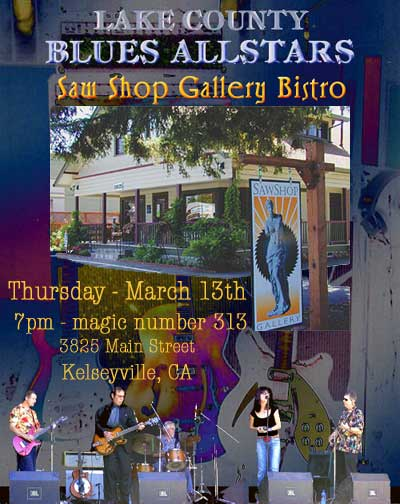 Lake County Blues Allstars - Kelseyville, CA - Thursday, March 13th at 7pm