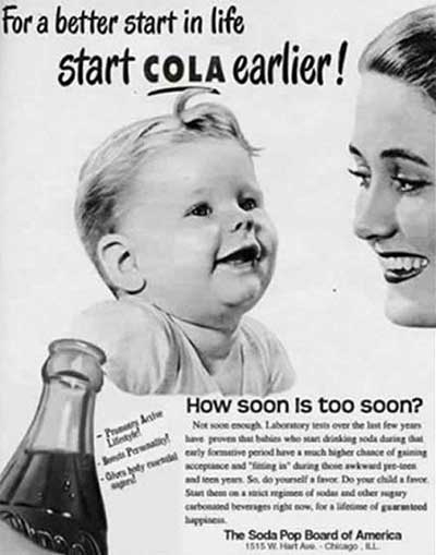 Corporatists said Sugar drinks were good for babies