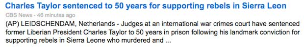 Screen shot of Charles Taylor sentenced to 50 year from Google news