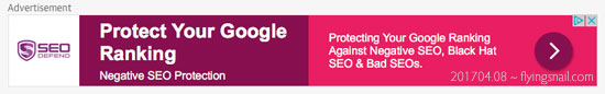 On arriving at that page, the above Advertisement was at the top and said:  Protecting Your Google Ranking Negative SEO Protection  Protect Your Google Ranking Against Negative SEO, Black Hat SEO& Bad SEOs.