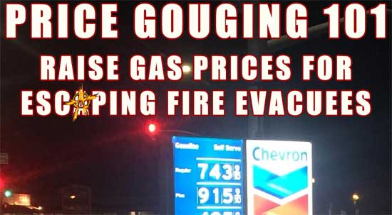 Price Gouging 101 ~ Raise gas prices for escaping fire evacuees