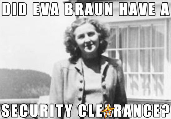 Did Eva Braun have a Security Clearance?