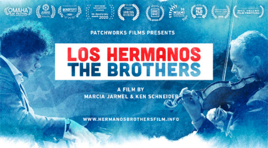 Patchworks Films presents Los Hermanos / The Brothers by Marcia Jarmel & Ken Schneider