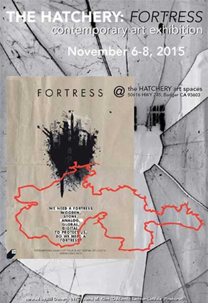The Hatchery: Fortress ~ contemporary art exhibition ~ November 6-8, 2015